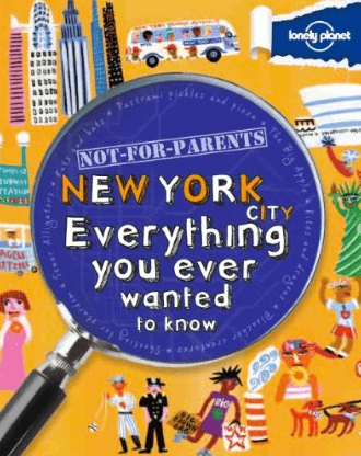 not for parents lonely planet travel books for older kids