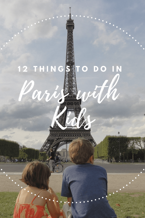 12 Things To Do In Paris With Kids