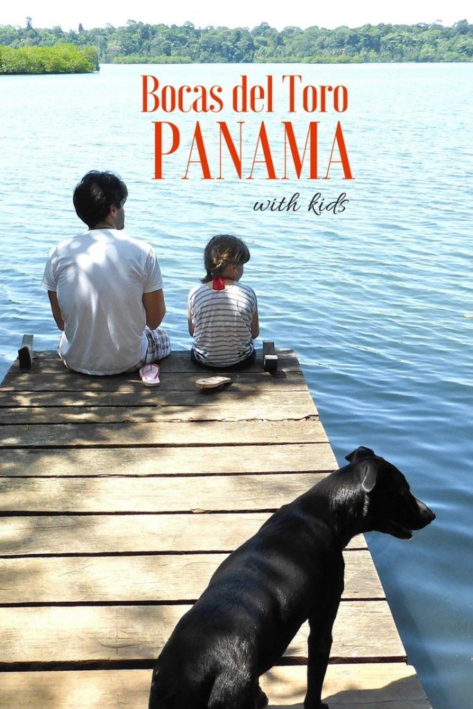 Panama with Kids - Bocas del Toro