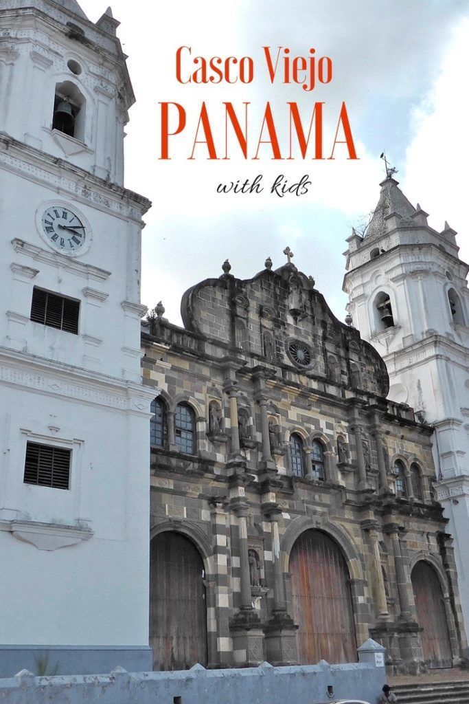 Panama Family Vacation - Casco Viejo