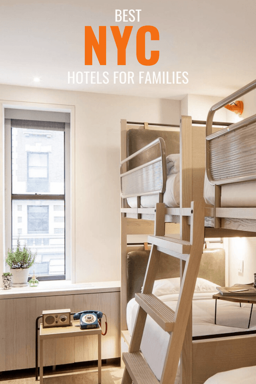 Best Family Hotels NYC Guide