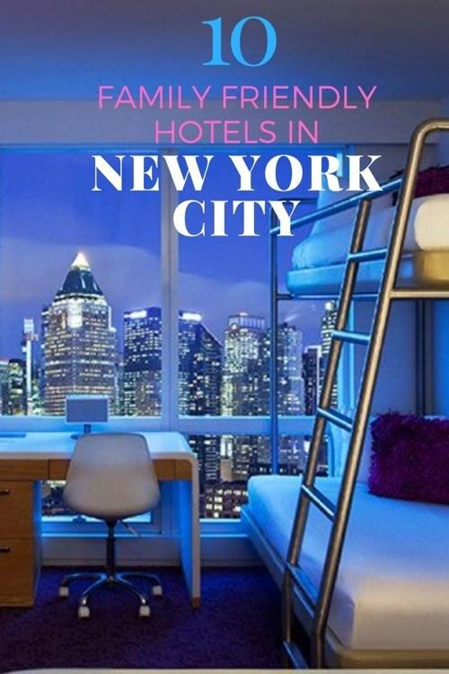 10 Best Family Hotels New York City