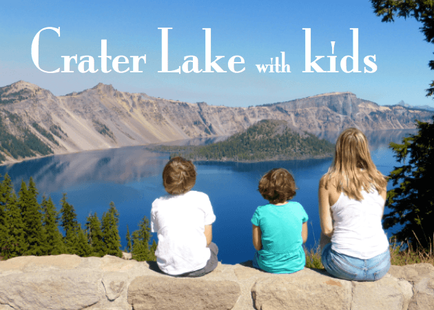 Crater Lake with Kids