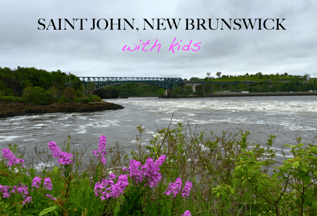 Things to do in Saint John, NB with Kids
