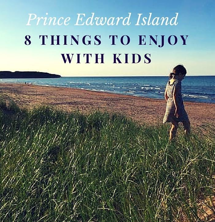 Prince Edward Island Family Attractions