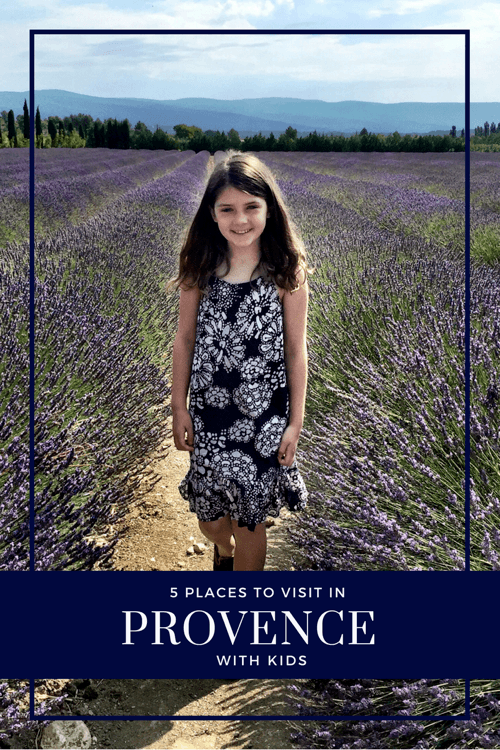 France with Kids - Things to do in Provence