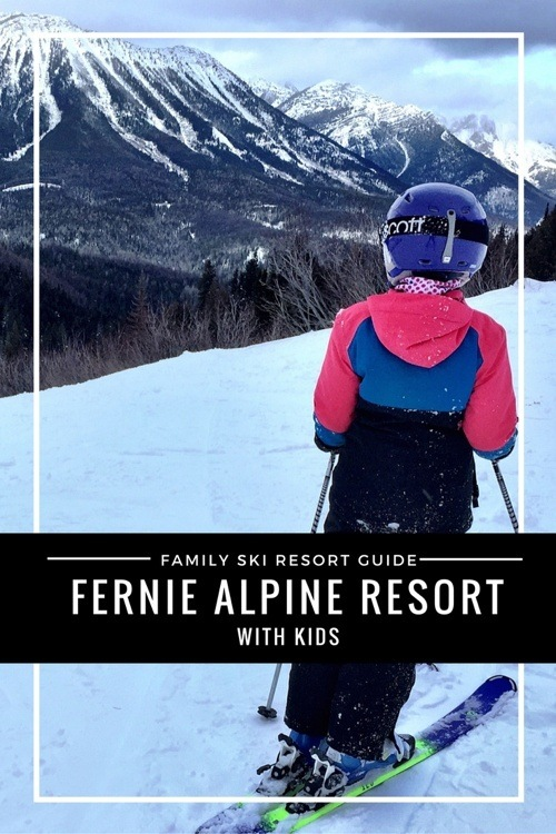 Ski Fernie Alpine Resort with Kids - Family Friendly Guide