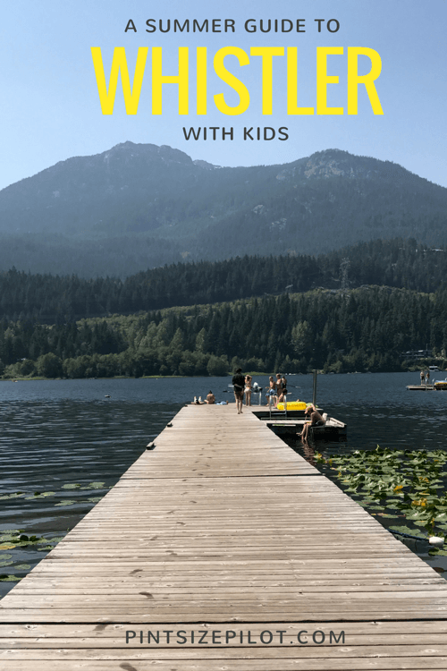 Things to do in Whistler with Kids - The Summer Guide