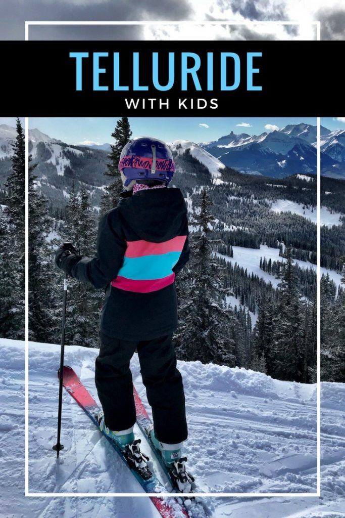 A Guide to Telluride with Kids - A Telluride Ski Resort Family Vacation