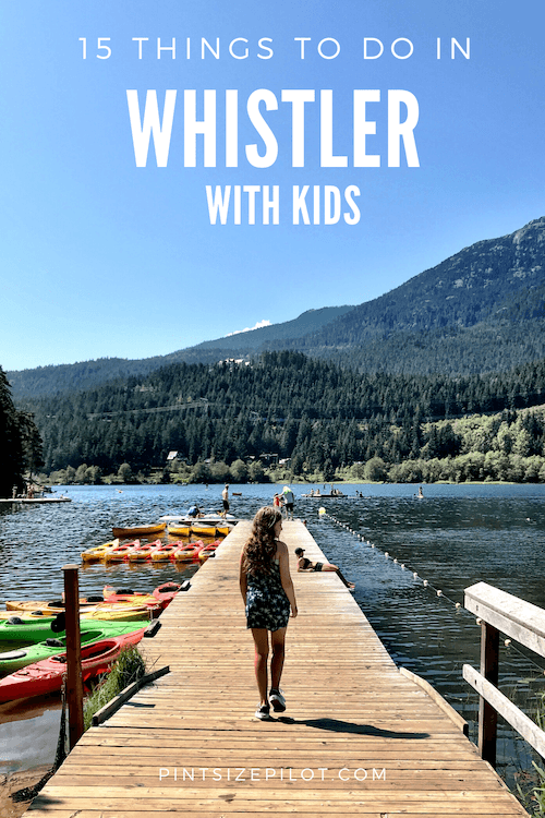 Whistler with Kids Summer Guide