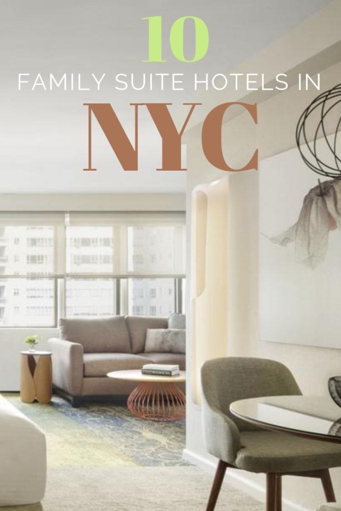 10 Hotels with Family Suites in NYC