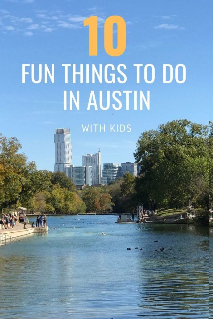 10 Things to do in Austin Texas with Kids