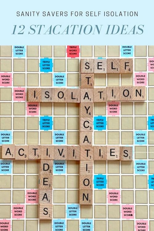 12 Staycation Ideas – Self Isolation Activities