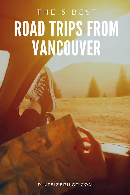 BC Road Trips from Vancouver