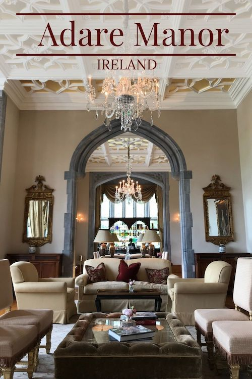 Ireland Castle Stay – Adare Manor
